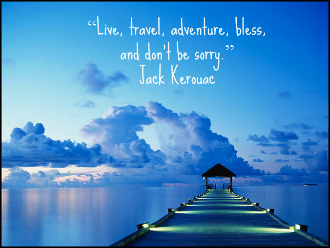 Travel Thought - Jack Kerouac